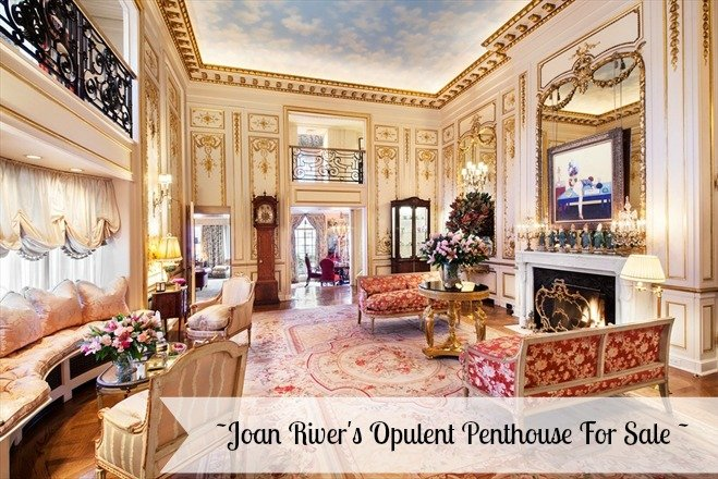 Joan Rivers Penthouse Back On The Market. It's a opulently decorated Manhattan apartment full of golden, glilded decor very fitting for hard working Joan Rivers!