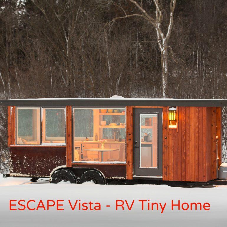 ESCAPE Vista is the new RV Tiny Home Getaway