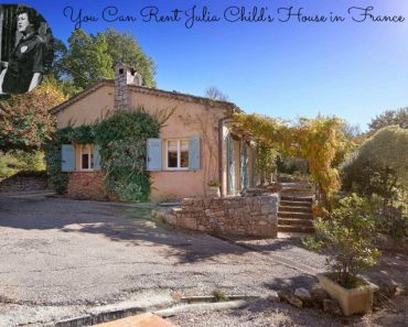 You Can Vacation in Julia Childs House in France